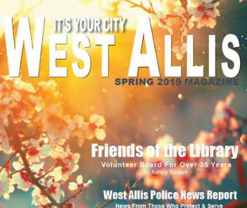 Photo of cover of spring 2019 issue of West Allis city magazine