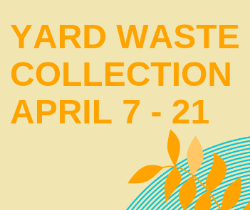 Yard Waste Collection 2019 Graphic with Text and Plant Icon