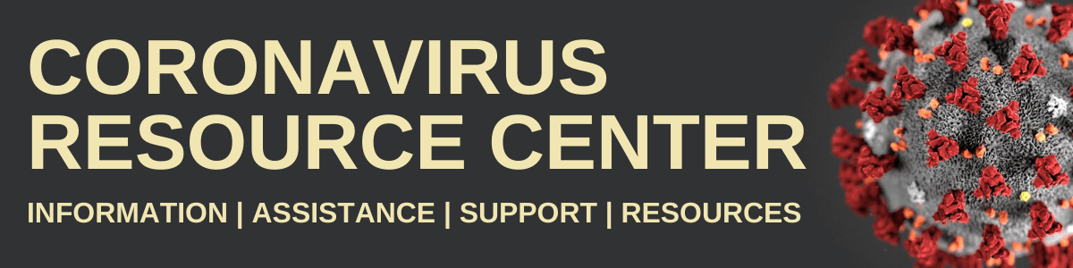 Image of coronavirus microbe with text reading Coronavirus Resource Center
