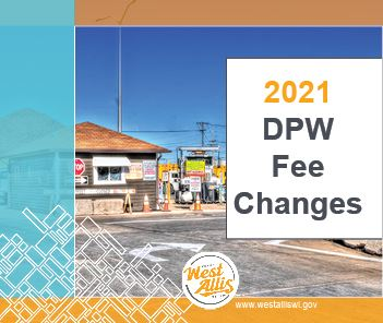 2021_DPW Fee Changes_website