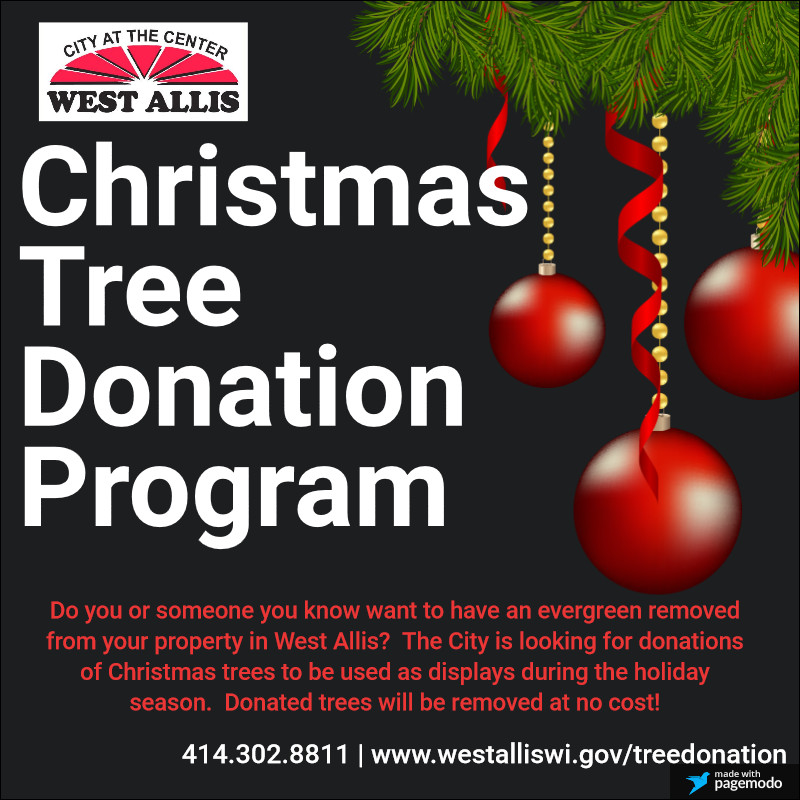 West Allis, WI - Official Website - Christmas Tree Donation Program